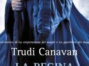 RECENSIONE: regina maghi Trudi Canavan