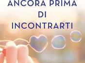 """Recensione: """"Ancora prima incontrarti"""" Manuela Chiarottino"""
