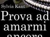 Prova amarmi ancora Sylvia Kant