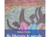 """Palermo aprile, Presentazione della silloge poesie liberato parole"""" Palma Civello (Ed. Zisa)"""