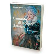 L'amante di Jacopo Salviati e altre storie di Giuseppe Notaro