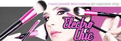 Nuovi Pennelli ElectroChic @Neve Cosmetics!