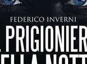 RECENSIONE Prigioniero della Notte Federico Inverni