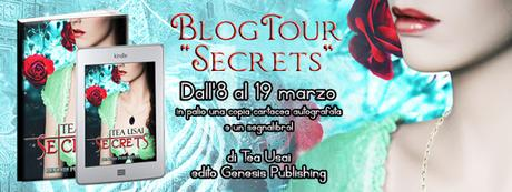 Blog Tour SECRETS di Tea Usai - QUINTA E ULTIMA TAPPA!
