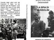 Veniva Genova spia Mussolini
