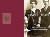 """""""CINQUE FRATELLI Bruni Gaudinieri vissuto nobiltà"""" Micol Pierfranco romanzo rimanda Dante Purgatorio funzionale sceneggiatura"""