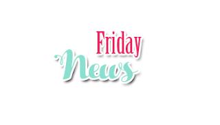 Friday News #31