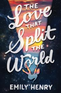 emily henry - the love that splits the world