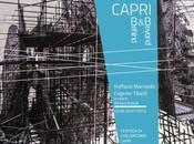 Capri B&B Behind Beyond. Raffaela Mariniello Eugenio Tibaldi, giugno #savethedate #opening [mostre]