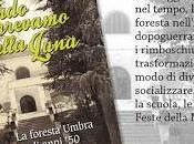 """Quando Foresta Umbra vissuta Presentazione libro """"Quando correvamo alla Luna"""""""