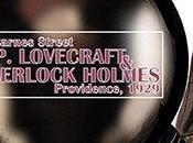 Dove eravamo rimasti: nuovo Lovecraft, stavolta Sherlock Holmes persona