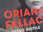 Oriana Fallaci, sesso inutile