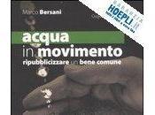 Verso referendum: lezione sull'acqua Marco Bersani