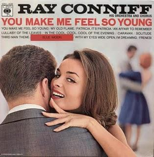 RAY CONNIF - YOU MAKE ME FEEL SO YOUNG (1963)