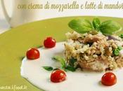 Insalata Bulgur crema mozzarella latte mandorle