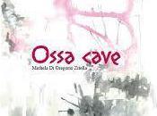 Recensione: Ossa Cave Michela Gregorio Zitella