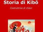 """Seconda recensione """"Storia Kibo costruttrice chiavi"""" Eleonora Capomastro Orofino"""