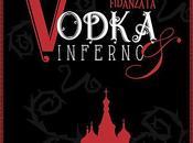 Vodka Inferno morte fidanzata Penelope Delle Colonne