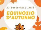Settembre 2016 Equinozio d'Autunno