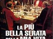 piu' bella serata della vita Ettore Scola
