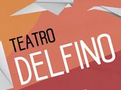 Teatro Delfino 2016 2017 novità gradite riprese alle porte Milano