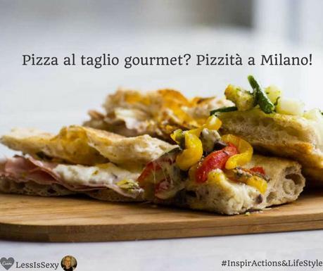 Pizza al taglio gourmet: Pizzità a Milano.