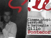 Gillo Cinema, utopie, battaglie passioni Pontecorvo mostra dedicata regista parte Ottobre