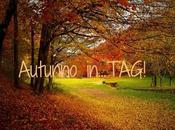 Autunno in.. tag!