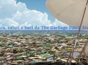 Plastica, saluti baci Garbage Patch State