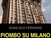 PIOMBO MILANO Gianluca Ferraris