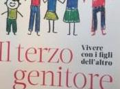 Breve commento libro della professoressa Anna Oliverio Ferraris: Terzo genitore. Vivere figli dell'altro.