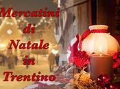Mercatini Natale Trentino, dove andare?