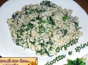 Orzotto ricotta spinaci
