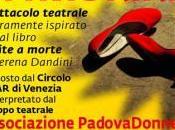 """Spettacolo teatrale amato morire"""" Teatrino Groggia Venezia"""