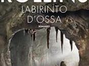 LABIRINTO D'OSSA James Rollins