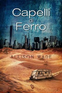 Capelli di ferro | Allison Wade