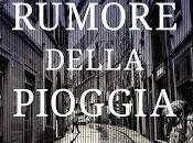 """Recensione rumore della pioggia"""" Gigi Paoli"""