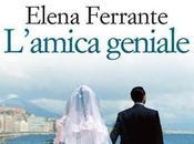 L'amica geniale uomini donne nella saga Elena Ferrante