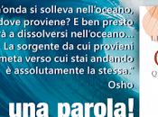 """arrivare libreria Belle Frasi Osho""""... quelle vere!"""