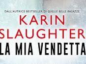 """vendetta"""" Karin Slaughter"""