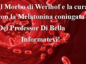 Maria Pia, Morbo Werlhof, Melatonina: grazie Prof.Di Bella!