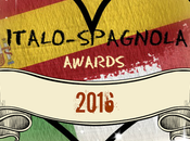 ITALO-SPAGNOLA AWARDS 2016: Puntualmente clamoroso ritardo