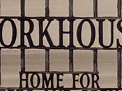 Workhouse Seconda Parte