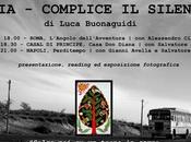 INDIA Complice silenzio Roma, Napoli, Casal Principe 13,14,15/01/2017