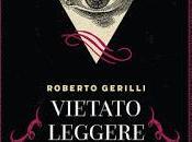 """""""Vietato leggere all'inferno"""" Roberto Gerilli"""