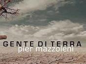 """Pier mazzoleni """"uomo legno"""" secondo singolo estratto dall'album """"gente terra"""""""