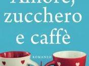 Amore, zucchero caffè