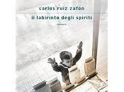labirinto degli spiriti Carlos Ruiz Zafón