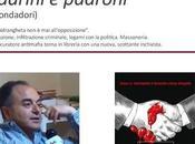 "Foggia. Massoneria, 'ndrangheta, politica economia. Nicola Gratteri svela ""Padrini padroni"""