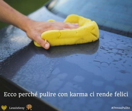 Sponsored Post | Ecco perché pulire con karma ci rende felici